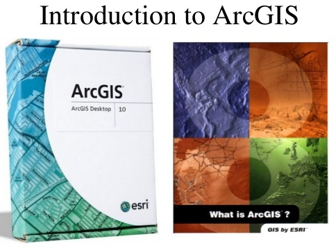 Introduction To ArcGIS: GIS Fundamentals